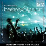 Bassexplosion Vol. 67 (House)