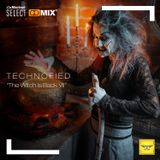 Technofied - [The Witch is Back VII] - By Diana Emms - Live 11182019 - Vol 37