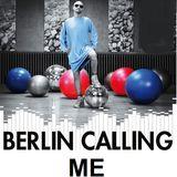 BERLIN CALLING ME !!