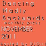 08-12-2011 Dancing Madly Backwards hosted by DJGirl | Monthly picks NOVEMBER