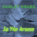 Harley Wrase - In The Groove