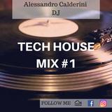 Tech House Mix #1