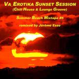 VA_EROTIKA SUNSET SESSION [Summer Beach Mixtape #5] (Chill House & Lounge Groove)