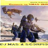 DJ MAS & SCORPIO - Celebrate the XMAS 2K15