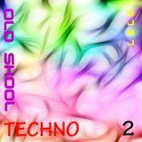 Old Skool Techno Volume 2