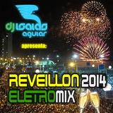 Reveillon 2014 EletroMix