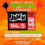 Jam'n 94.5 Sun Tropical Blendz w/ Dj Samsmoove 05-15-16