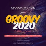 Manny Occean - Groovy 2020 (R&B / Hip Hop Mixtape)
