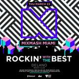 Laidback Luke b2b Hardwell, Blasterjaxx, Afrojack, Sunnery James & RM, Chuckie @ Mixmash Miami 2018