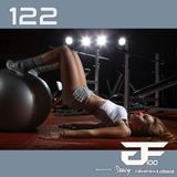 Popped A Pre-Workout Im Sweatin' (Workout Mix) - Episode 122 Featuring DJ DacaL