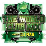 DJ MAN - The World Club Mix 2016 URBAN