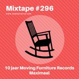 10 jaar Moving Furniture Records - Maximaal