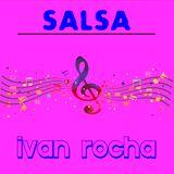 SALSA MIX DJ IVAN ROCHA // Jivan Rocha //