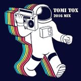 Tomi Tox Dj Mix January 2016