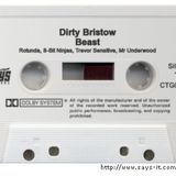 Dirty Bristow - Beast The Cassette