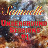 Samuelle // Underground Sessions #1 // January 2014