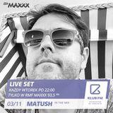Matush @ Klub FM Radio Live Show RMFMaxxx 03.11.15