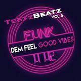 Dem Feel Good Vibes 4 FUNK U UP
