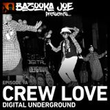 Bazooka Joe Presents (PODCAST) EP#9A - Crew Love: Digital Underground