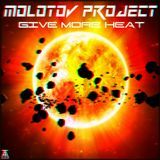 MOLOTOV PROJECT - Give more heat
