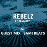 REBELZ#4.GUESTMIX.SAMI-BEATS.08-NOV-2018