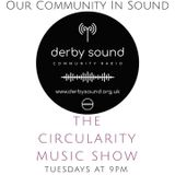 The Circularity Music Show (22/10/19)