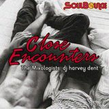 SoulBounce Presents The Mixologists: dj harvey dent's 'Close Encounters'