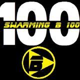 SWARMING B RADIO 2015:  Episode 100 (Swarming B 100)