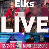 LIVE at the Elks Murfreesboro with Darryl Jaye, Cwiz, DJ Kutt, DJ Shaky and the 100 Plus MC 12/2/17