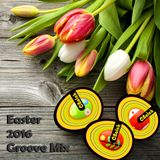Groove Mix - Easter 2016
