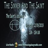 The Sinner and The Saint: The Saint's Journey 1. Recorded Live on The Music Galaxy Radio 12/09/2019