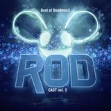 RODcast Episode 005 The Best of Deadmau5