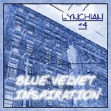 Lynchian #4 — Blue Velvet Inspiration