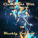 Club Night With DJ Geri 496