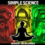 Simple science mixed by Joe B for rebel radio Houston