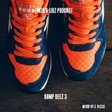 KIX & LIDZ PODCAST: BUMP DEEZ 3 (Mixed by J. Rizzle)