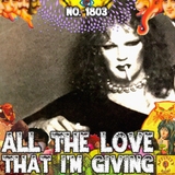 #1803: All The Love That I'm Giving