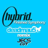 Finished Symphony [deadmau5 Remix JECS Cut Trax]