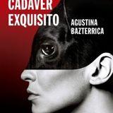 """Agustina Bazterrica habla de su novela """"Cadáver exquisito"""""""