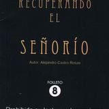 """LA ENTREVISTA - ALEJANDRO CASTRO - """"FOLLETO EL SEÑORIO"""""""