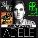 Adele vs S. Ingrosso& Alesso - Someone (is) Calling You (Benny Banano Sweet Booty)