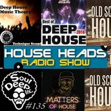 HH #135 HouseHeads = RadioShow ( Live From Chillas Corner )