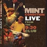 Mint Condition - Live From The 9h30m Club (2007)