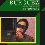 BOMBO KLAP SESSION BY LE BURGUEZ