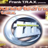 Frank T.R.A.X. – Trance Techno T.R.A.X. (1999) CD1