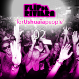 'For Ushuaia People vol.2' mixed by Flip De Riviera