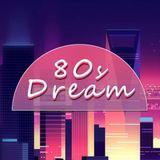 80s Dream