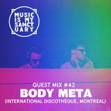 MIMS Guest Mix: BODY META (International Discothèque, Montreal)