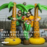One More Tune #80 - Baja Frequencia Guest Mixe - RINSE FR - (17.12.17)