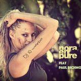 NORA EN PURE FT PAUL RICHMOND BY DJ 10 MARCO - BEST OF